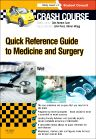 Crash Course: Quick Reference Guide to Medicine and Surgery - E-Book, 1st Edition,Leonora Weil,ISBN9780723437956