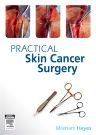 PRACTICAL SKIN CANCER SURGERY, 1st Edition,MILEHAM HAYES,ISBN9780729539326