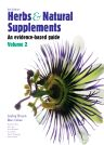 Herbs and Natural Supplements, Volume 2, 4th Edition,Lesley Braun,Marc Cohen,ISBN9780729541725