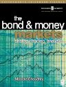 Bond and Money Markets: Strategy, Trading, Analysis, 1st Edition,Moorad Choudhry,ISBN9780750646772