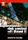 Operational Risk Control with Basel II, 1st Edition,Dimitris Chorafas,ISBN9780750659093