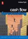 Cash Flow Forecasting, 1st Edition,Andrew Fight,ISBN9780750661362