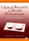 Clinical Research for Health Professionals, 1st Edition,Mitchell Batavia,ISBN9780750671934