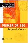 Primer of EEG, 1st Edition,A. James Rowan,Eugene Tolunsky,ISBN9780750674768