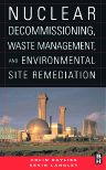 Nuclear Decommissioning, Waste Management, and Environmental Site Remediation, 1st Edition,Colin Bayliss,Kevin Langley,ISBN9780750677448