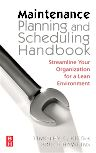 Maintenance Planning and Scheduling, 1st Edition,Timothy C. Kister,Bruce Hawkins,ISBN9780750678322
