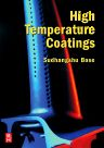 High Temperature Coatings, 1st Edition,Sudhangshu Bose,ISBN9780750682527
