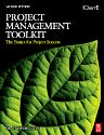 Project Management Toolkit: The Basics for Project Success, 2nd Edition,Trish Melton,ISBN9780750684408