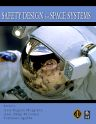 Safety Design for Space Systems, 1st Edition,Gary Musgrave Ph.D,Axel Larsen,Tommaso Sgobba,ISBN9780750685801