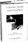 Ceramic Films and Coatings, 1st Edition,John D. Wachtman,Richard A. Haber,ISBN9780815513186