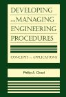Developing and Managing Engineering Procedures, 1st Edition,Phillip A. Cloud,ISBN9780815514480