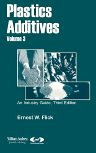 Plastics Additives, Volume 3, 1st Edition,Ernest W. Flick,ISBN9780815514701