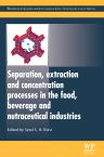 Separation, Extraction and Concentration Processes in the Food, Beverage and Nutraceutical Industries, 1st Edition,Syed Rizvi,ISBN9780857090751