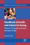 Handbook of Textile and Industrial Dyeing, 1st Edition,M Clark,ISBN9780857093974