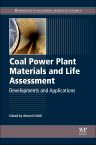 Coal Power Plant Materials and Life Assessment, 1st Edition,A. Shibli,ISBN9780857094315