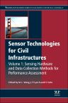 Sensor Technologies for Civil Infrastructures, 1st Edition,Ming L. Wang,Jerome P. Lynch,Hoon Sohn,ISBN9780857094322