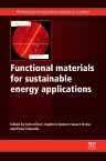 Functional Materials for Sustainable Energy Applications, 1st Edition,J A Kilner,S J Skinner,S J C Irvine,P P Edwards,ISBN9780857096371