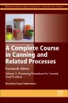 A Complete Course in Canning and Related Processes, 14th Edition,Susan Featherstone,ISBN9780857096791