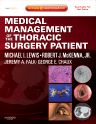 Medical Management of the Thoracic Surgery Patient, 1st Edition,Michael Lewis,Robert McKenna,ISBN9781416039938