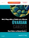 Early Diagnosis and Treatment of Cancer Series: Ovarian Cancer, 1st Edition,Robert Bristow,Deborah Armstrong,ISBN9781416046851