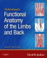 Hollinshead's Functional Anatomy of the Limbs and Back, 9th Edition,David Jenkins,ISBN9781416049807