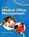 Saunders Medical Office Management, 3rd Edition,Alice Anne Andress,ISBN9781416056683