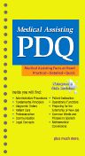 Medical Assisting PDQ, 1st Edition,Tracie Fuqua,Jon Zonderman,ISBN9781416061069