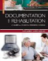 Documentation for Rehabilitation, 2nd Edition,Lori Quinn,James Gordon,ISBN9781416062219