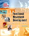 Functional Movement Development Across the Life Span - E-Book, 2nd Edition,Donna Cech,Suzanne Tink Martin,ISBN9781416065371