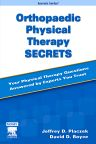 Orthopaedic Physical Therapy Secrets - E-Book, 2nd Edition,Jeffrey Placzek,David Boyce,ISBN9781416068600