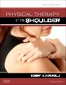 Physical Therapy of the Shoulder, 5th Edition,Robert Donatelli,ISBN9781437707403