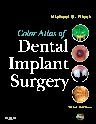 Color Atlas of Dental Implant Surgery, 3rd Edition,Michael Block,ISBN9781437708776