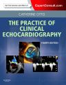 Practice of Clinical Echocardiography, 4th Edition,Catherine Otto,ISBN9781437727654