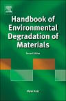 Handbook of Environmental Degradation of Materials, 2nd Edition,Myer Kutz,ISBN9781437734553