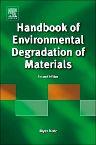 Handbook of Environmental Degradation of Materials, 2nd Edition,Myer Kutz,ISBN9781437734560