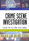 Crime Scene Investigation, 2nd Edition,Jacqueline Fish,Larry Miller,Michael Braswell,ISBN9781437778939