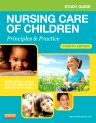 Study Guide for Nursing Care of Children, 4th Edition,Susan James,Julie White,ISBN9781455707065