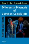 Differential Diagnosis of Common Complaints, 6th Edition,Robert Seller,Andrew Symons,ISBN9781455707720