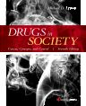 Drugs in Society, 7th Edition,Michael Lyman,ISBN9781455731879