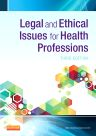 Legal and Ethical Issues for Health Professions, 3rd Edition,ISBN9781455733668