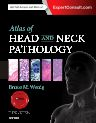 Atlas of Head and Neck Pathology, 3rd Edition,Bruce Wenig,ISBN9781455733828
