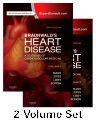 Braunwald's Heart Disease: A Textbook of Cardiovascular Medicine, 2-Volume Set, 10th Edition,Douglas Mann,Douglas Zipes,Peter Libby,Robert Bonow,ISBN9781455751334