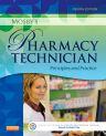 Mosby's Pharmacy Technician, 4th Edition,ISBN9781455751785