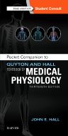 Pocket Companion to Guyton and Hall Textbook of Medical Physiology, 13th Edition,John Hall,ISBN9781455770069