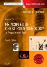 Felson's Principles of Chest Roentgenology, A Programmed Text, 4th Edition,Lawrence Goodman,ISBN9781455774838