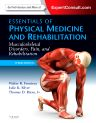 Essentials of Physical Medicine and Rehabilitation, 3rd Edition,Walter Frontera,Julie Silver,Thomas Rizzo,ISBN9781455775774