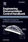 Engineering Documentation Control Handbook, 4th Edition,Frank B. Watts,ISBN9781455778607
