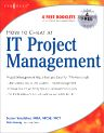 How to Cheat at IT Project Management, 1st Edition,Susan Snedaker,ISBN9781597490375