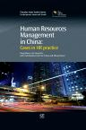 Human Resources Management in China, 1st Edition,Doug Davies,Liang Wei,ISBN9781780632223