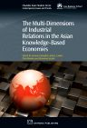 The Multi-Dimensions of Industrial Relations in the Asian Knowledge-Based Economies, 1st Edition,Sununta Siengthai,John Lawler,Chris Rowley,Hiromasa Suzuki,ISBN9781780632438